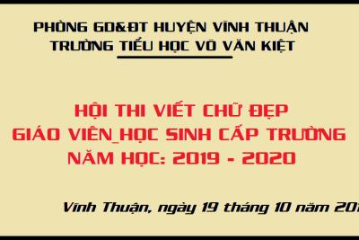 """Hội thi """"Viết Chữ Đẹp"""" cấp trường năm học 2019 – 2020"""
